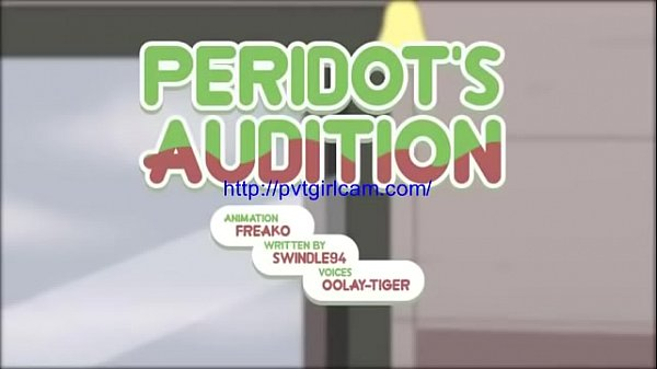 Pvtgirlcam.com – Steven Universe Peridot's Audition By Freako's (new)